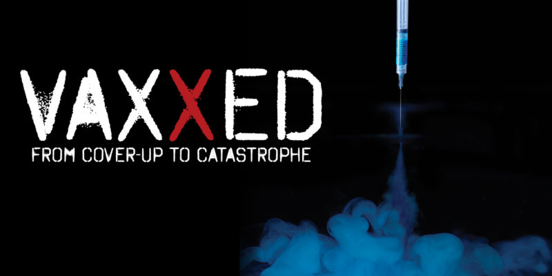VAXXED- Coming To Select Theatres This August