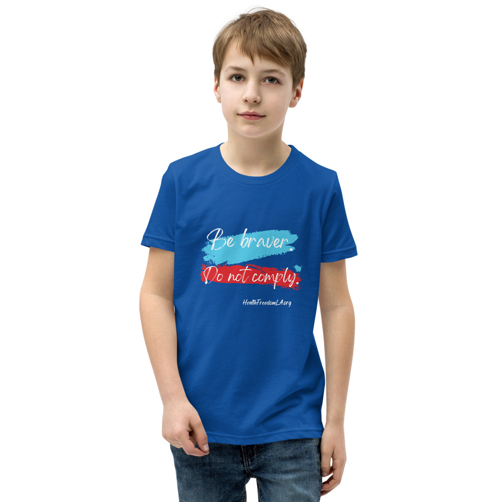 Youth Be Brave. Do Not Comply. (white Lettering) Unisex T-Shirt